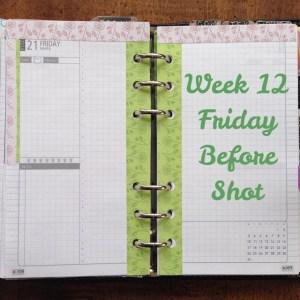 Week 12 Friday Before Shot
