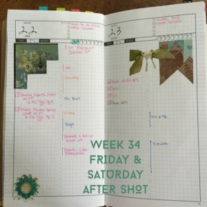 Week 34 Friday & Saturday After Shot