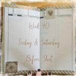 Week 40 Friday & Saturday Before Shot