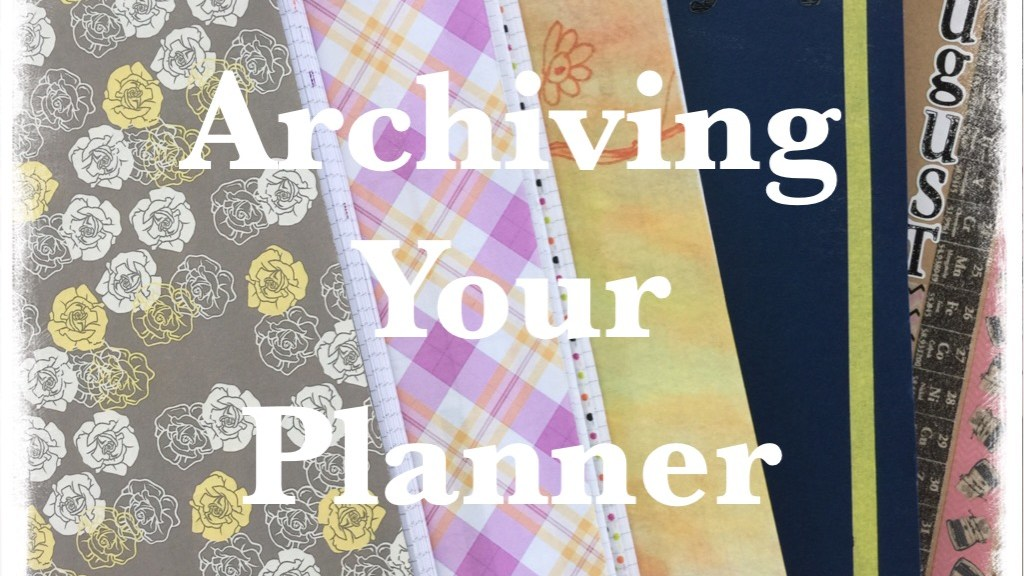 Archiving Your Planner FI