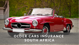 Older Cars Insurance South Africa