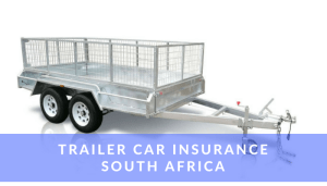 Trailer Car Insurance South Africa