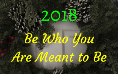 Be Who You Are Meant to Be