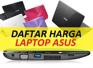 Update Daftar Harga Laptop Asus Terbaru Terlaris Januari 2021 Carispesifikasi Com