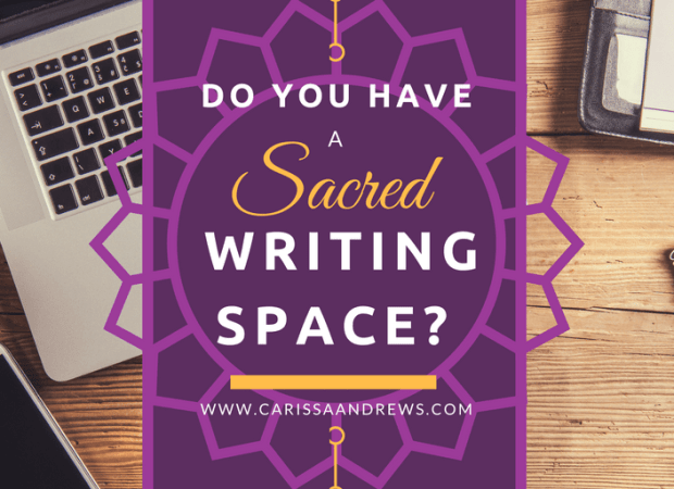 Do You have a Sacred Writing Space