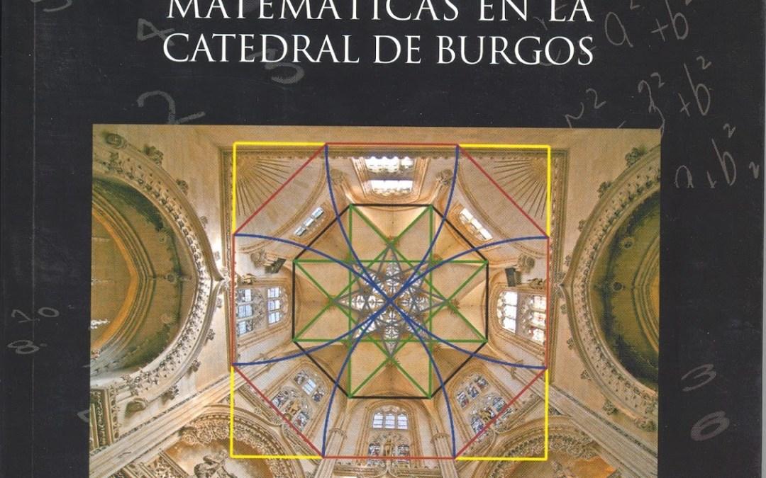 Los ingresos por el libro sobre las matemáticas de la Catedral se destinarán a Cáritas Burgos