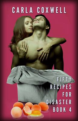 Fifty Recipes For Disaster: A New Adult Romance Series – Book 4