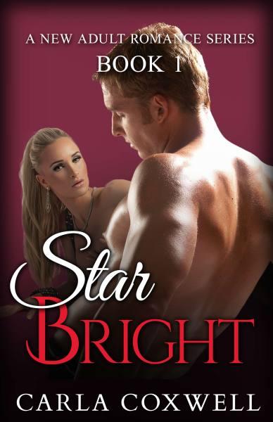 Star Bright: A New Adult Romance Series – Book 1