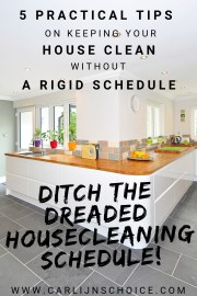clean kitchen with text overlay 5 practical tips on keeping your house clean without a rigid schedule
