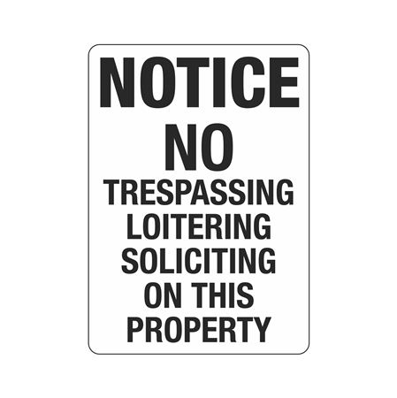Notice No Trespassing Lo … g On This property Sign