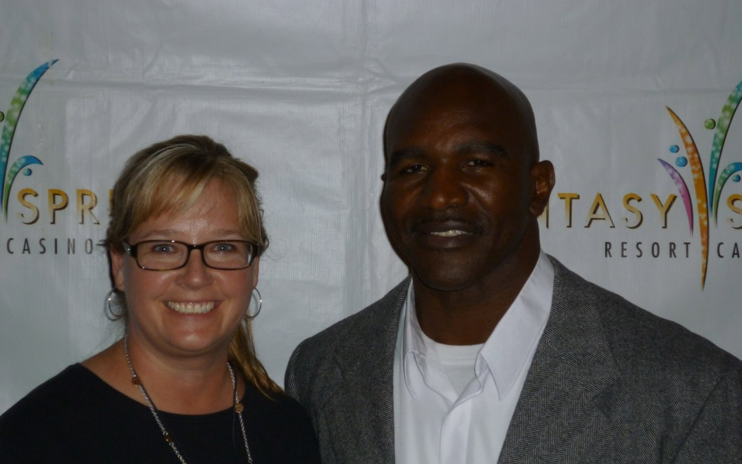 Me and Evander Holyfield?  Yeah, we're tight!