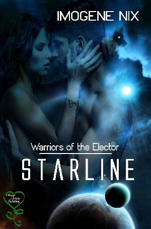 "CBLS – Starline (Book 1, Warriors of the Elector)"" by Imogene Nix"
