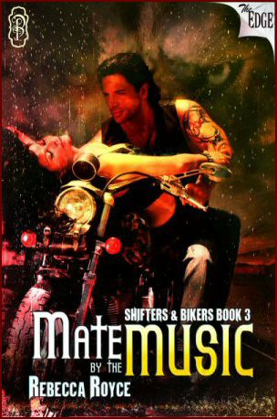"CBLS:  ""Shifters & Bikers Series -Mate Music"" by Rebecca Royce"