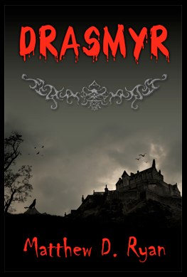BW – Drasmyr by Matthew D Ryan
