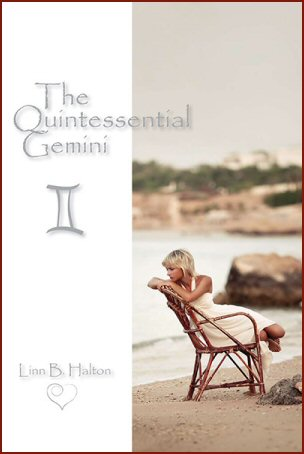 "The Quintessential Gemini"" by Linn B. Halton"