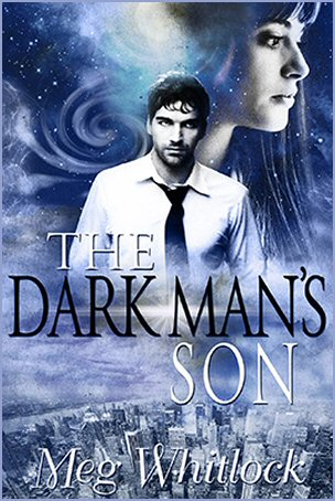 The Dark Man's Son (Guardian Chronicles, Part 1) by Meg Whitlock