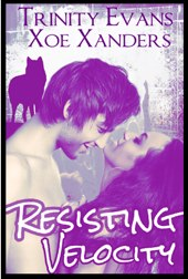 Resisting Velocity by Trinity Evans and Xoe Xanders – Promo and Review
