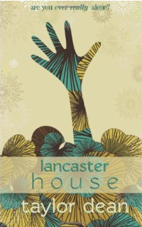 Lancaster House by Taylor Dean