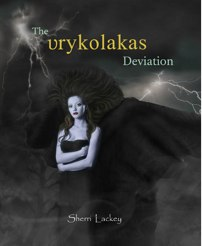 THE VRYKOLAKAS DEVIATION – Sherri Lackey