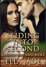 Sliding into Second – Ella Jade