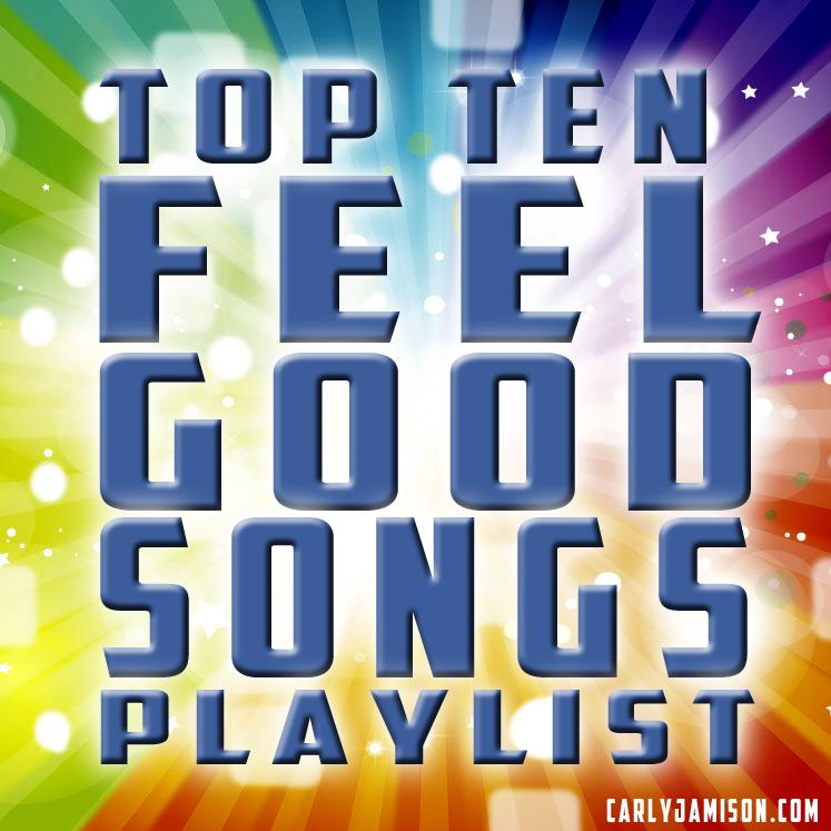 top 10 feel good