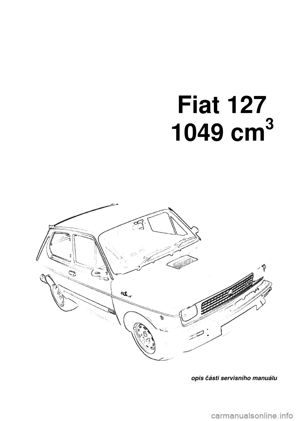 flat tire FIAT 127 1973 1.G Workshop Manual (34 Pages)