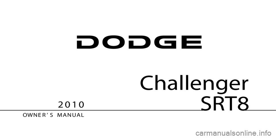 DODGE CHALLENGER SRT 2010 3.G Owners Manual