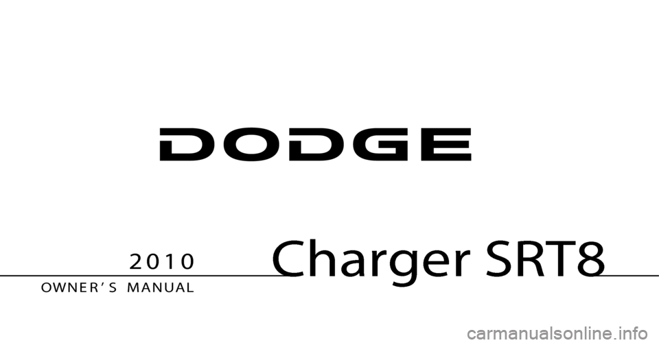 DODGE CHARGER SRT 2010 7.G Owners Manual