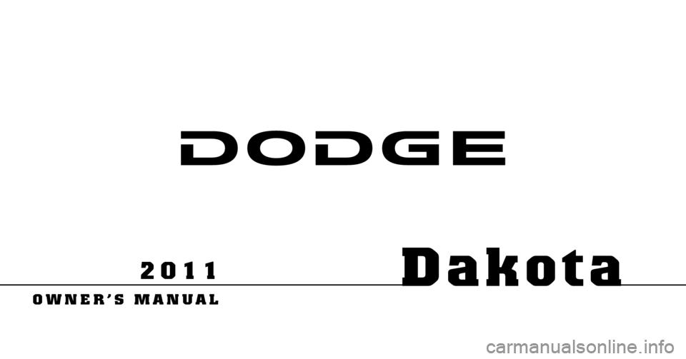 DODGE DAKOTA 2011 3.G Owners Manual