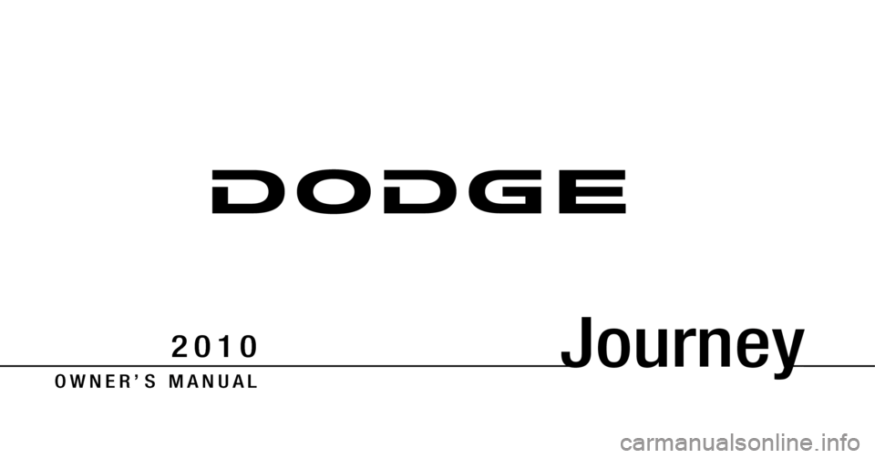 DODGE JOURNEY 2010 1.G Owners Manual