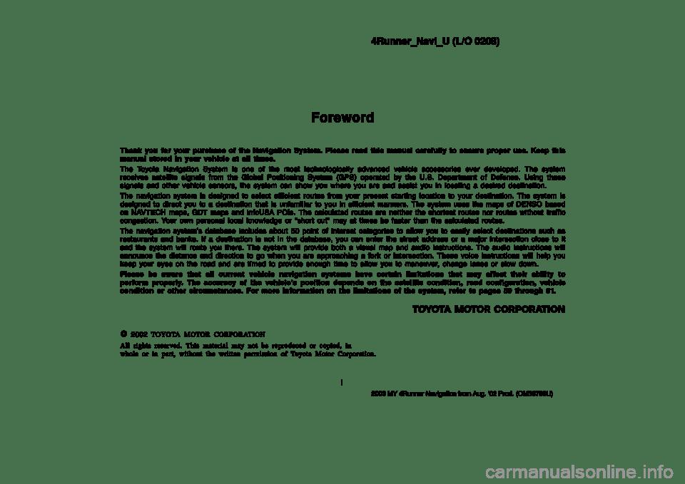 TOYOTA 4RUNNER 2003 N210 / 4.G Navigation Manual