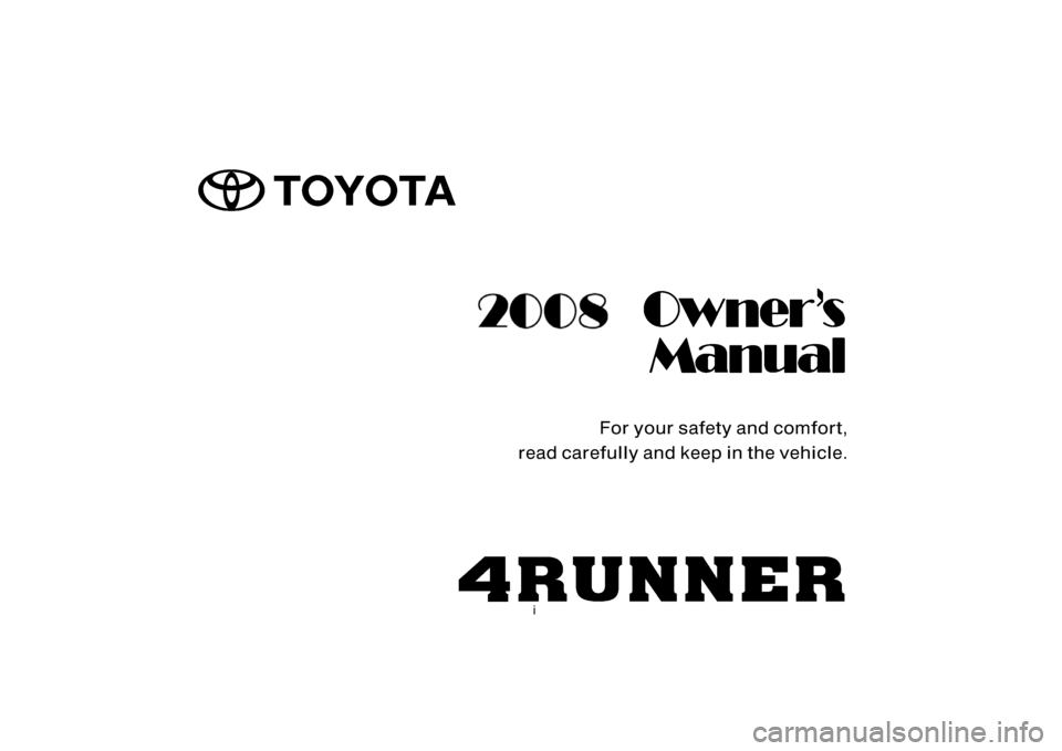 TOYOTA 4RUNNER 2008 N210 / 4.G Owners Manual