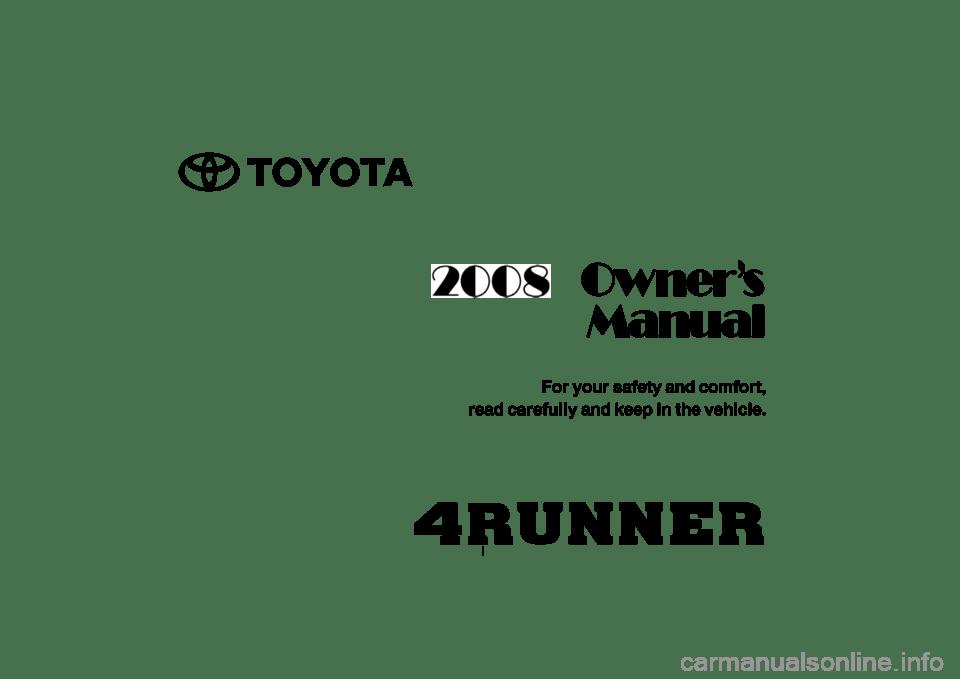 TOYOTA 4RUNNER 2008 N210 / 4.G Owners Manual