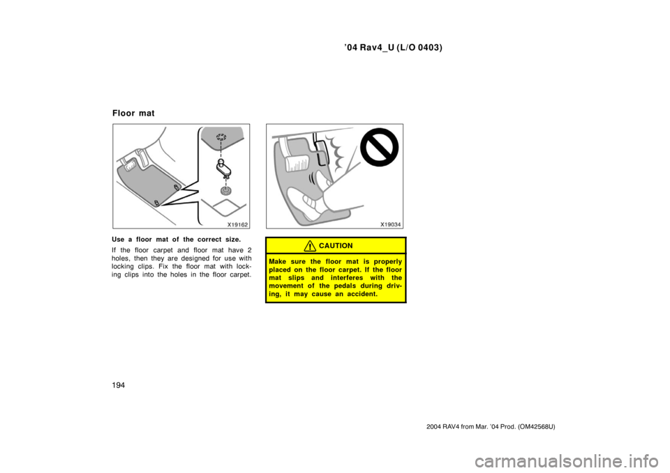TOYOTA RAV4 2004 XA20 / 2.G Owners Manual (332 Pages