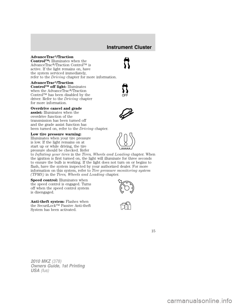traction control LINCOLN MKZ 2010 Owners Manual
