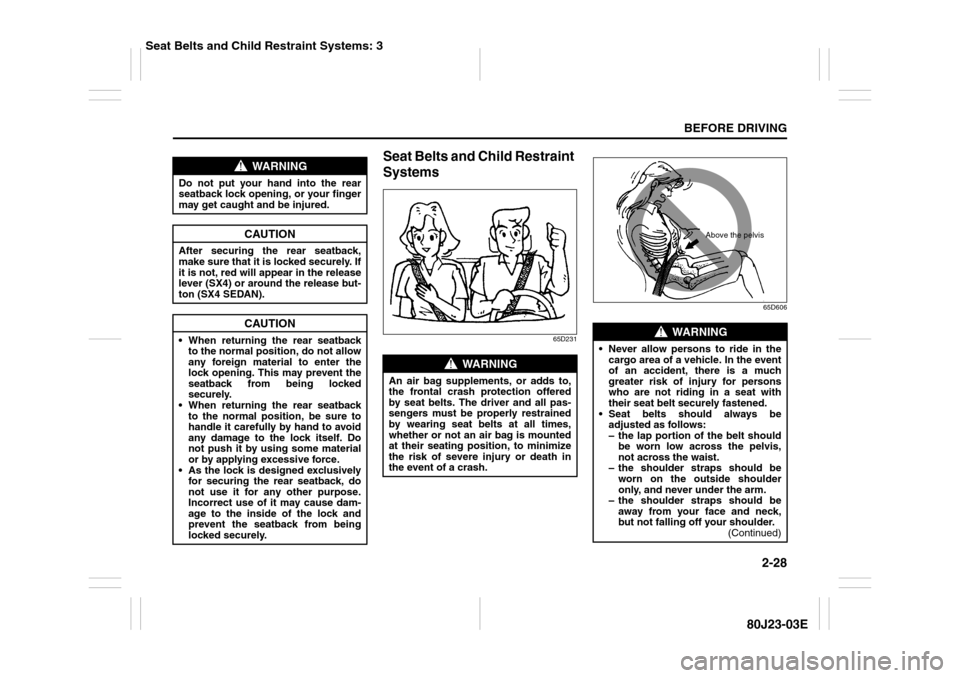 drive belt SUZUKI SX4 2010 1.G Owners Manual (297 Pages)