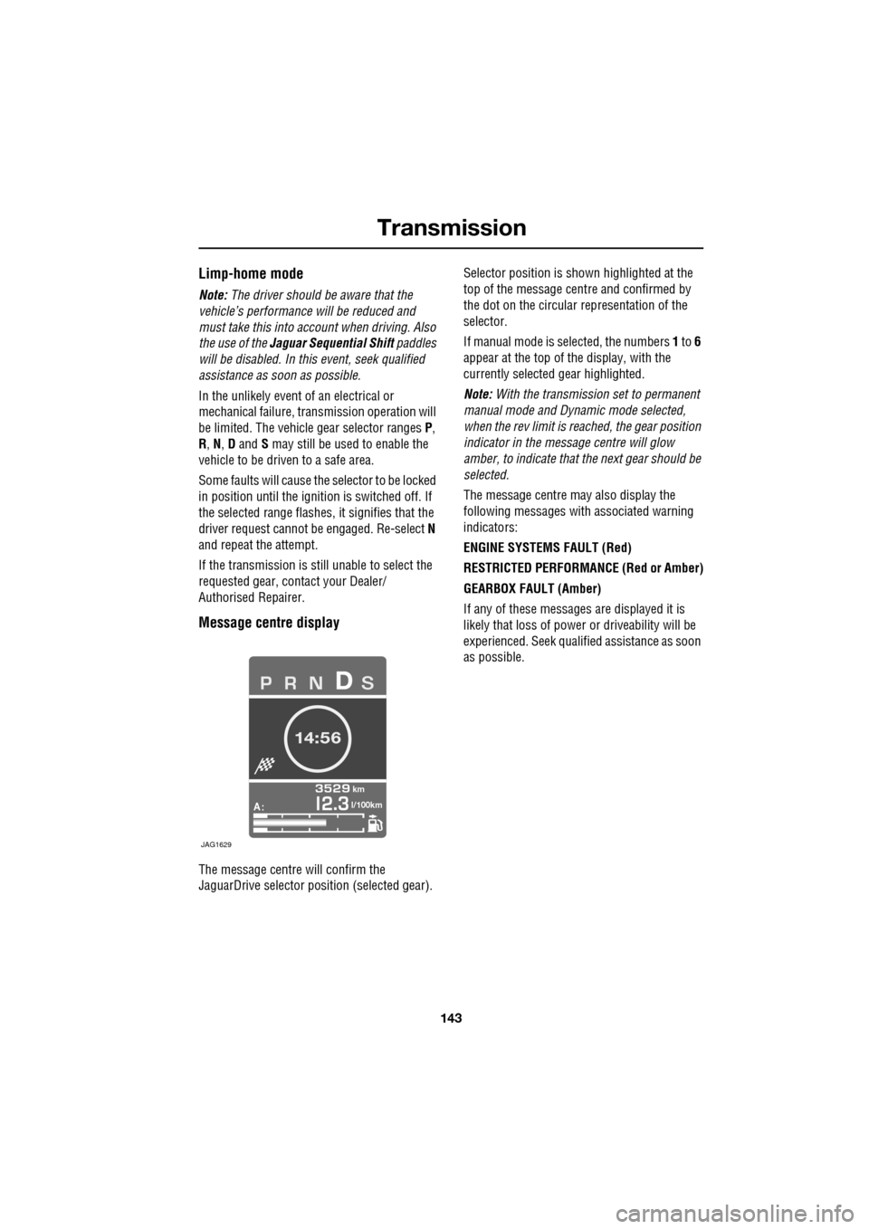 JAGUAR XF 2009 1.G Owners Manual (391 Pages), Page 150