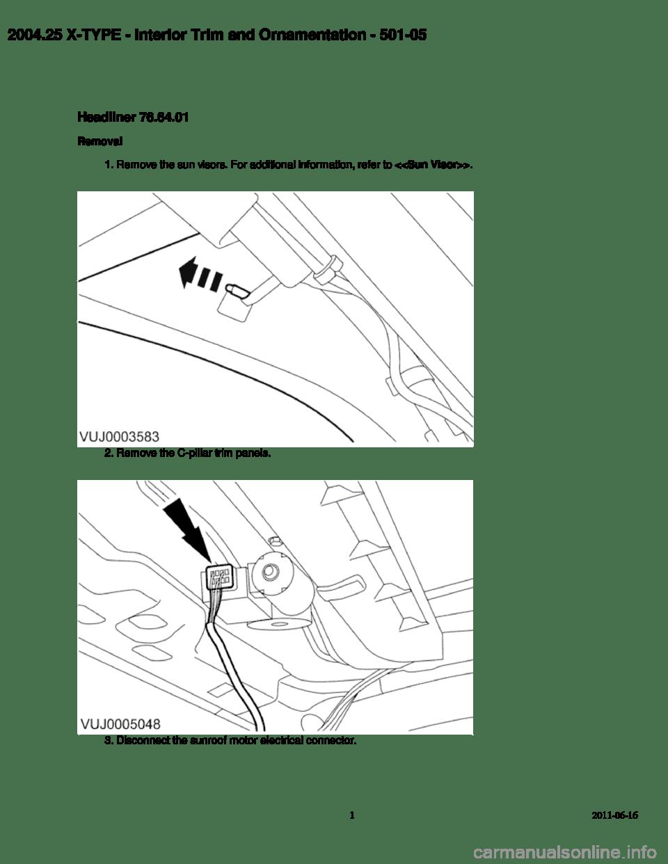 JAGUAR X TYPE 2004 1.G Headliner Manual