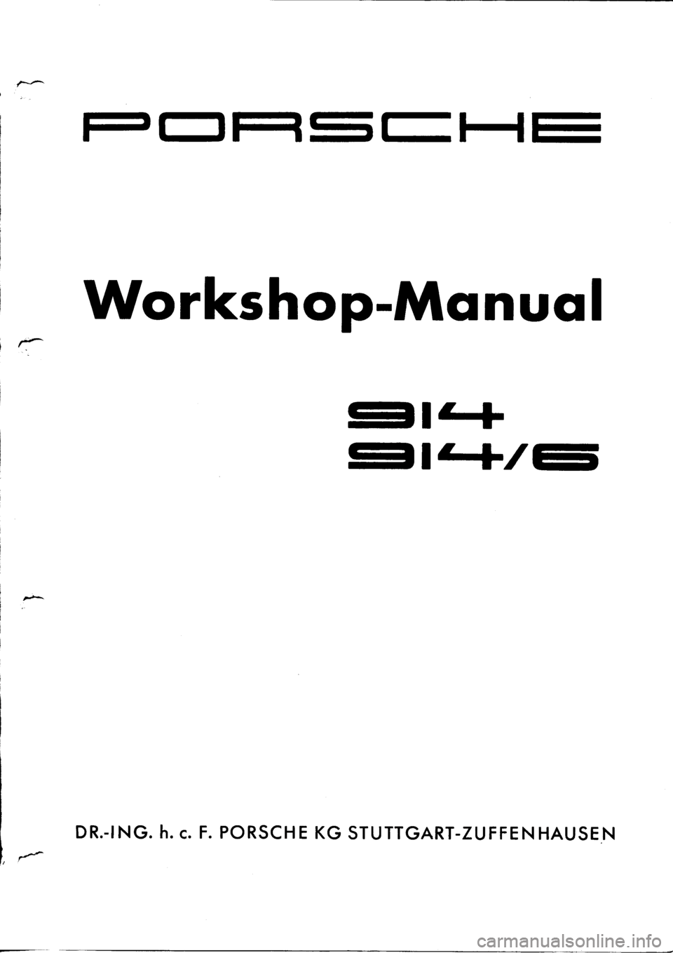 PORSCHE 914 1971 1.G Engine 1 Workshop Manual