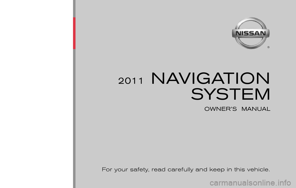 NISSAN JUKE 2011 F15 / 1.G LC Navigation Manual