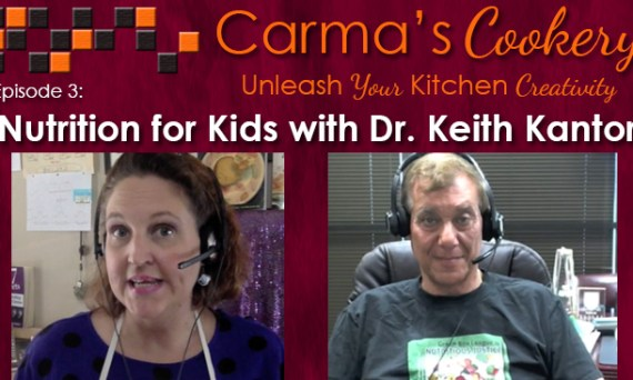 Nutrition for Kids with Dr. Keith Kantor