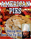American Pies - Baking with Dave The Pie Guy by David Niall Wilson