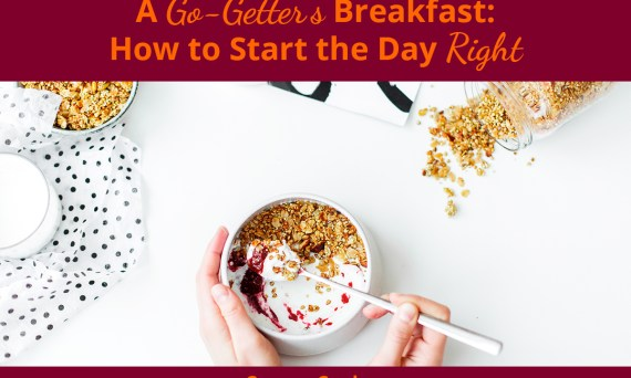 How to start the day right