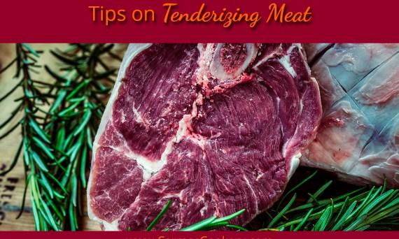 Tips On Tenderizing Meat