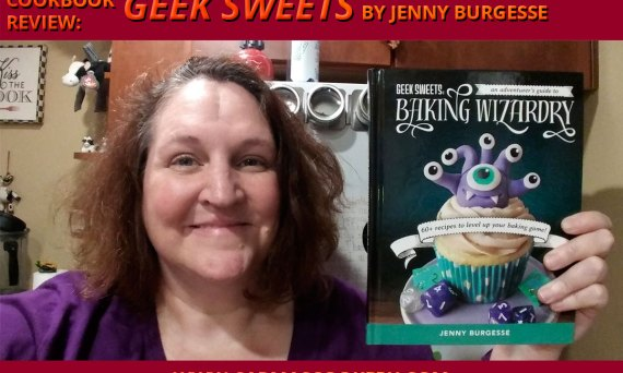 "Cookbook Review: ""Geek Sweets"" by Jenny Burgesse"