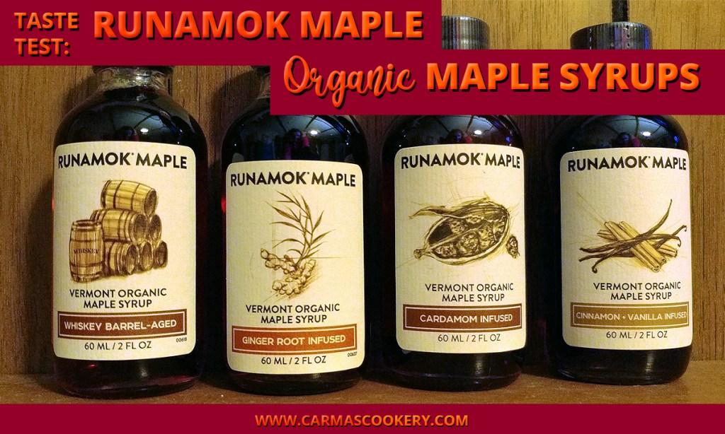 Taste Test: Runamok Maple Organic Maple Syrups