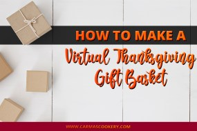 How to Make a Virtual Thanksgiving Gift Basket
