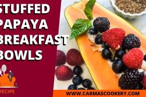 Stuffed Papaya Breakfast Bowls