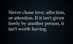 don't chase love