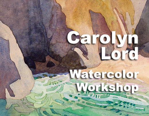 Carolyn Lord — Watercolor Workshop